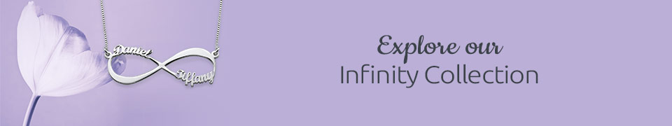 Infinity Jewelry - for an Endless Love