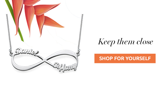 Enjoy 20% off personalized jewelry to keep all those you love close